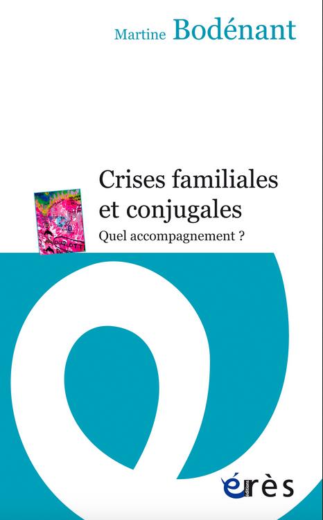 Crises familiales et conjugales